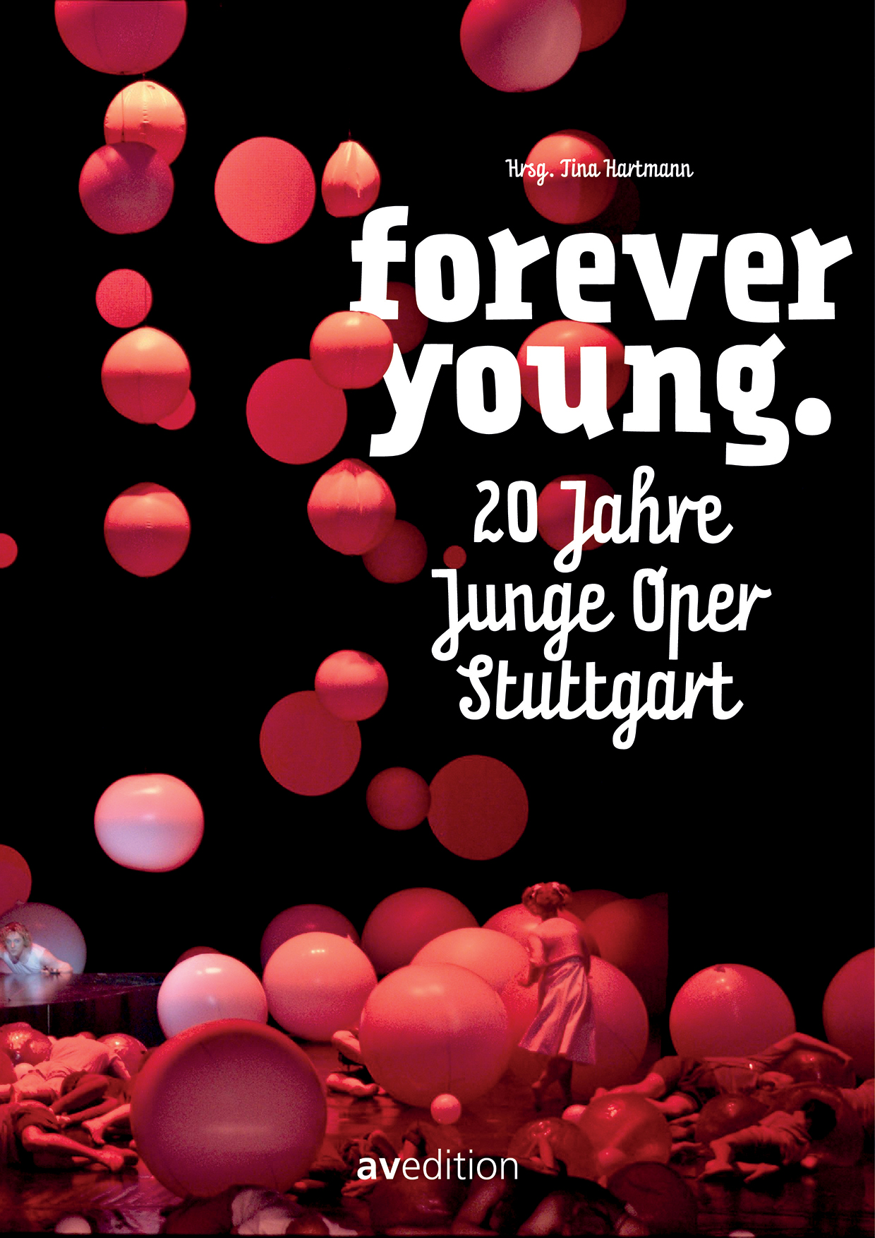 Forever Young. 20 Jahre Junge Oper Stuttgart