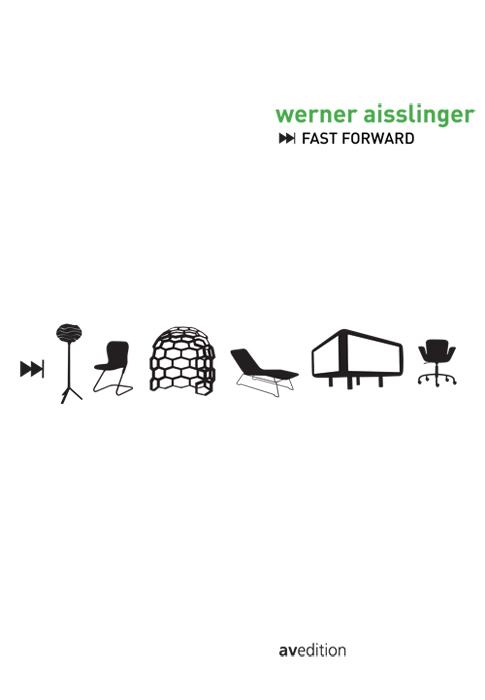 Werner Aisslinger. Fast Forward