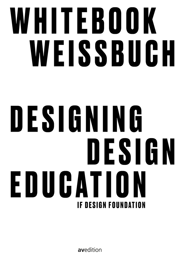 Designing Design Education – Whitebook on the Future of Design Education