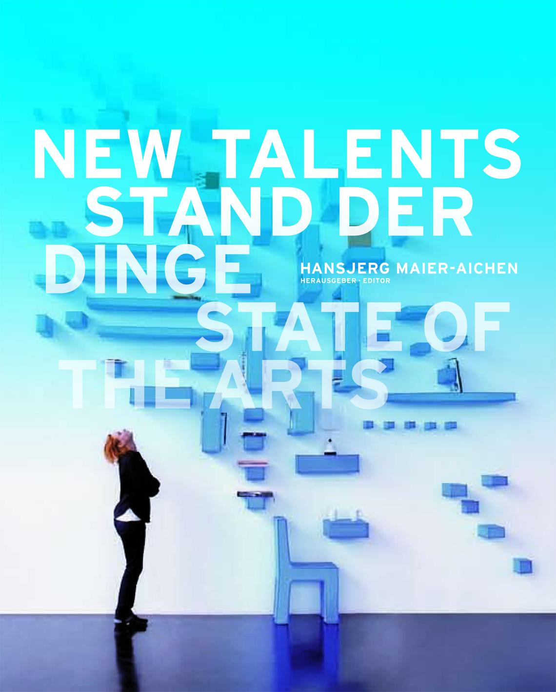 New Talents. Stand der Dinge