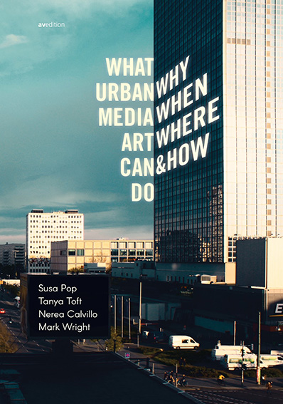 What Urban Media Art Can Do