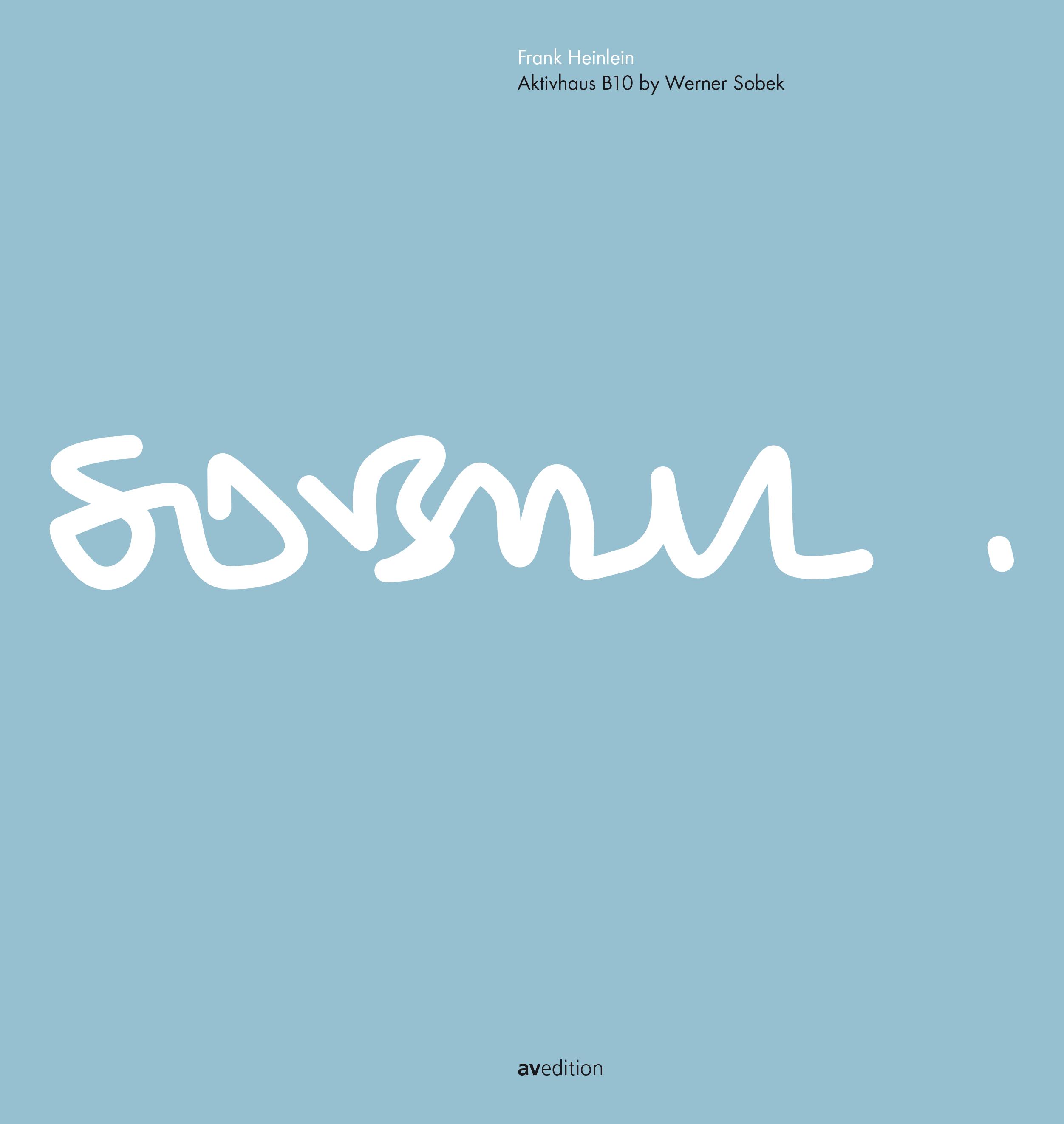 Aktivhaus B10 by Werner Sobek