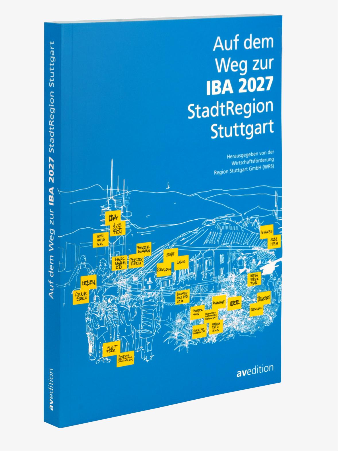 Auf dem Weg zur IBA 2027 StadtRegion Stuttgart