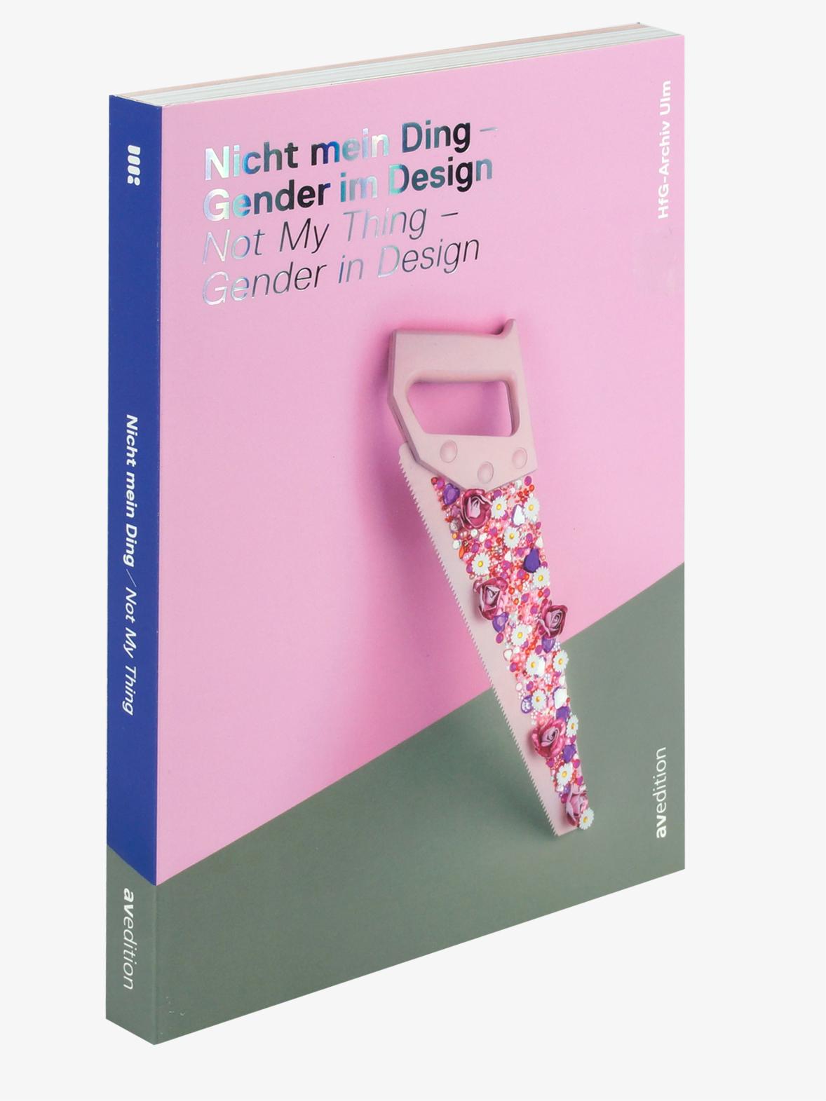 Nicht mein Ding − Gender im Design