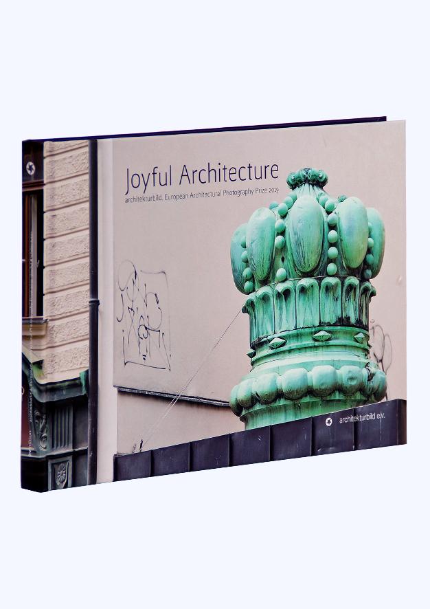 Joyful Architecture – European Architectural Photography Prize 2019