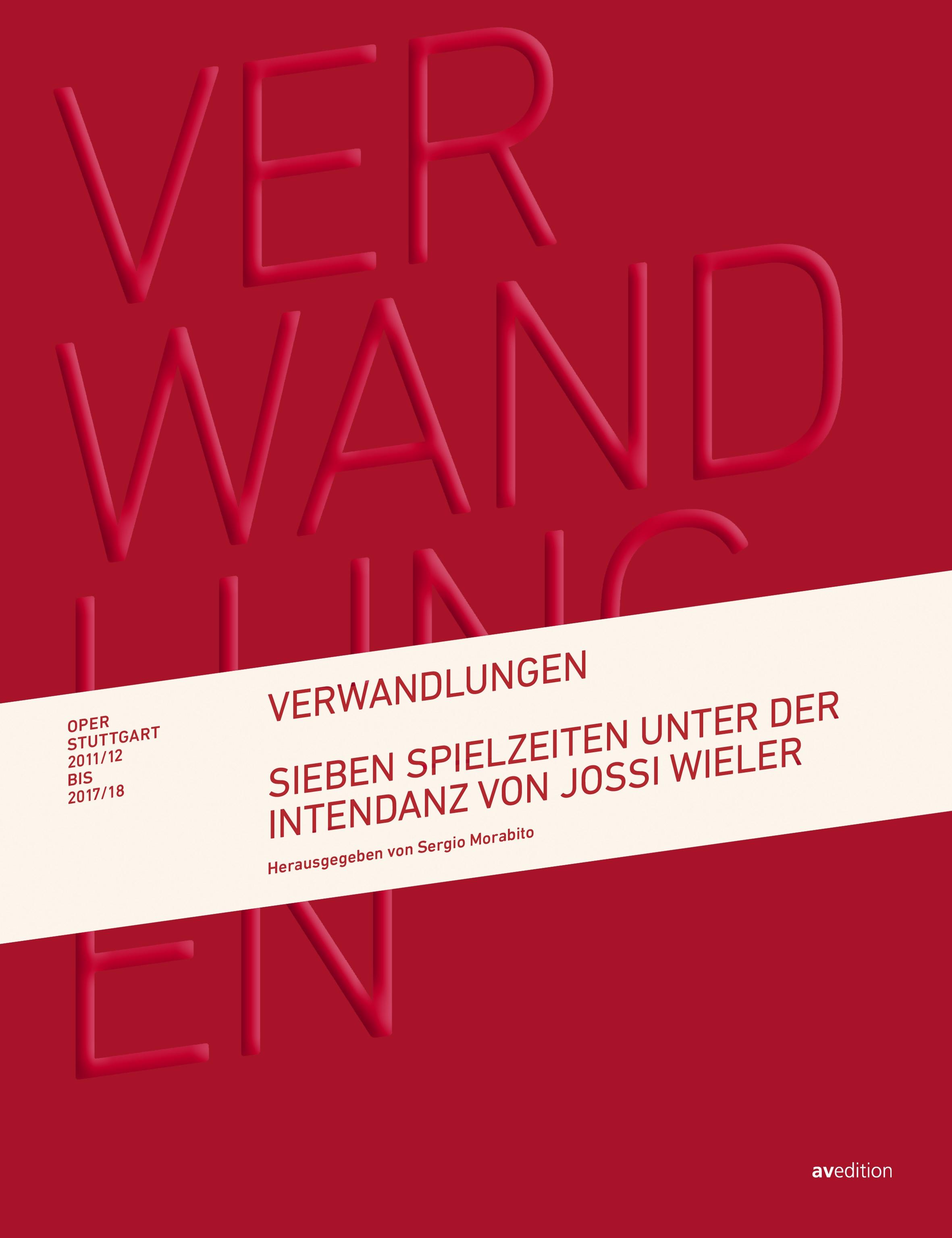 Verwandlungen – Oper Stuttgart 2011–2018