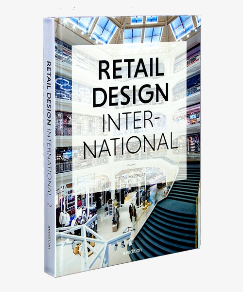 Retail Design International Vol. 2 – Components, Spaces, Buildings