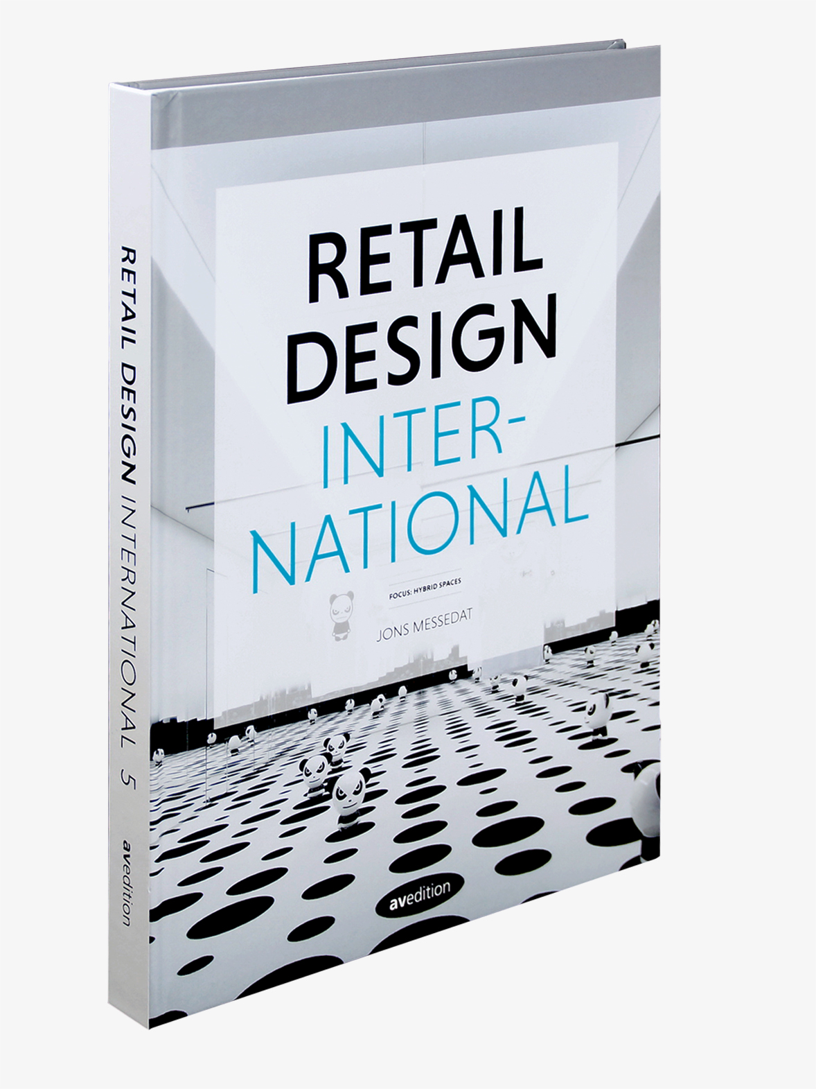 Retail Design International Vol. 5 − Components, Spaces, Buildings
