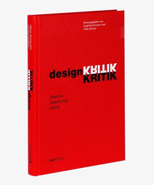 Designkritik – Theorie, Geschichte, Lehre