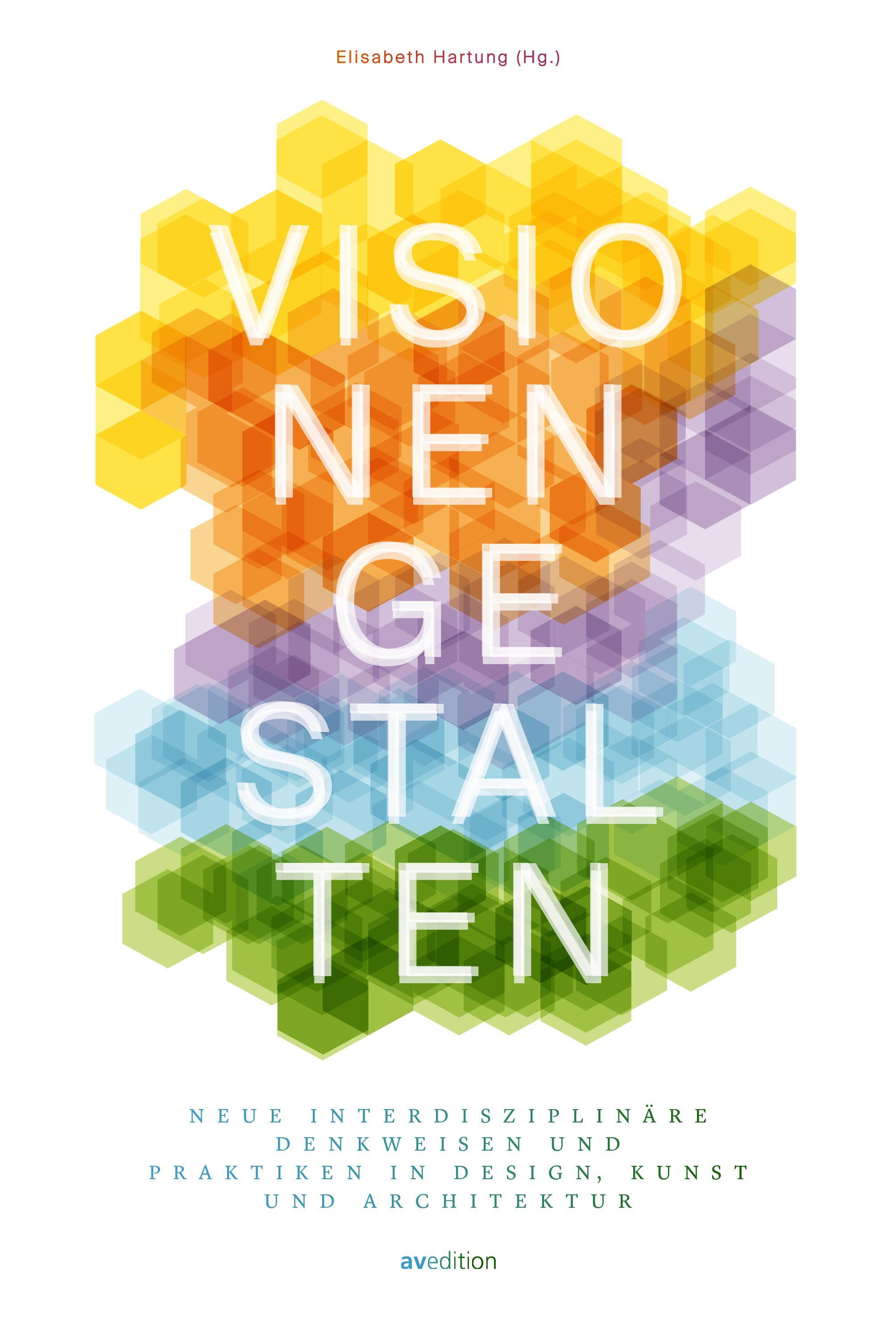Visionen gestalten