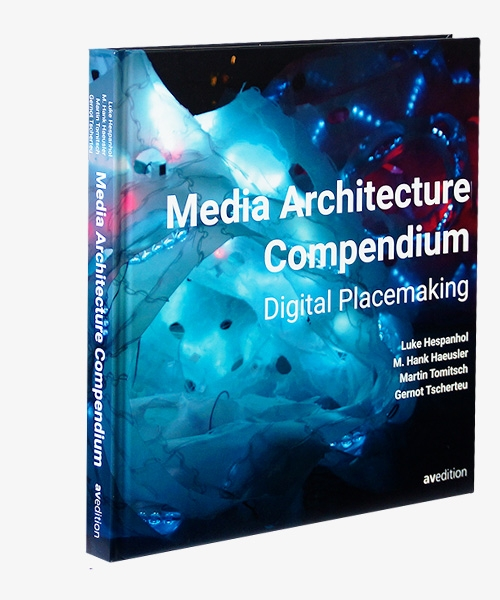 Media Architecture Compendium – Digital Placemaking